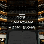 [The Ultimate List] Top 65 Canadian music blogs to submit your music to [Updated]