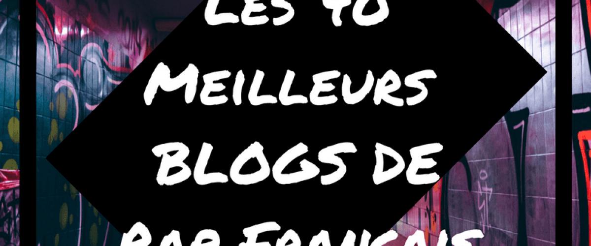 Blogs de rap francais