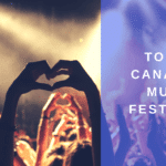 82 Top Canadian music festivals to submit your music to [Updated]