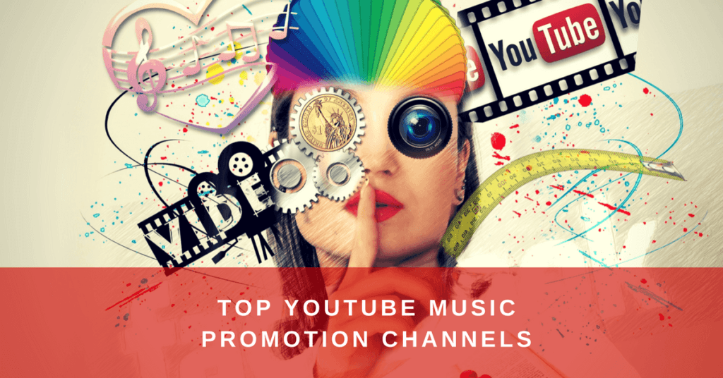 300 Top Youtube Music Promotion Channels to submit your
