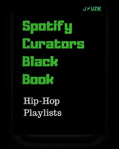 Best Spotify Hip Hop Playlist Curators 150 Playlists To