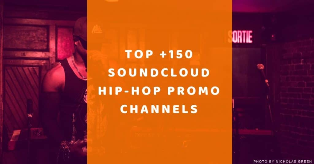 Top 150 Soundcloud Hip-Hop Repost channels to submit your