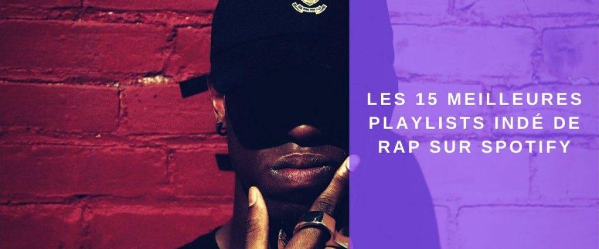 Les meilleures playlists spotify rap francais