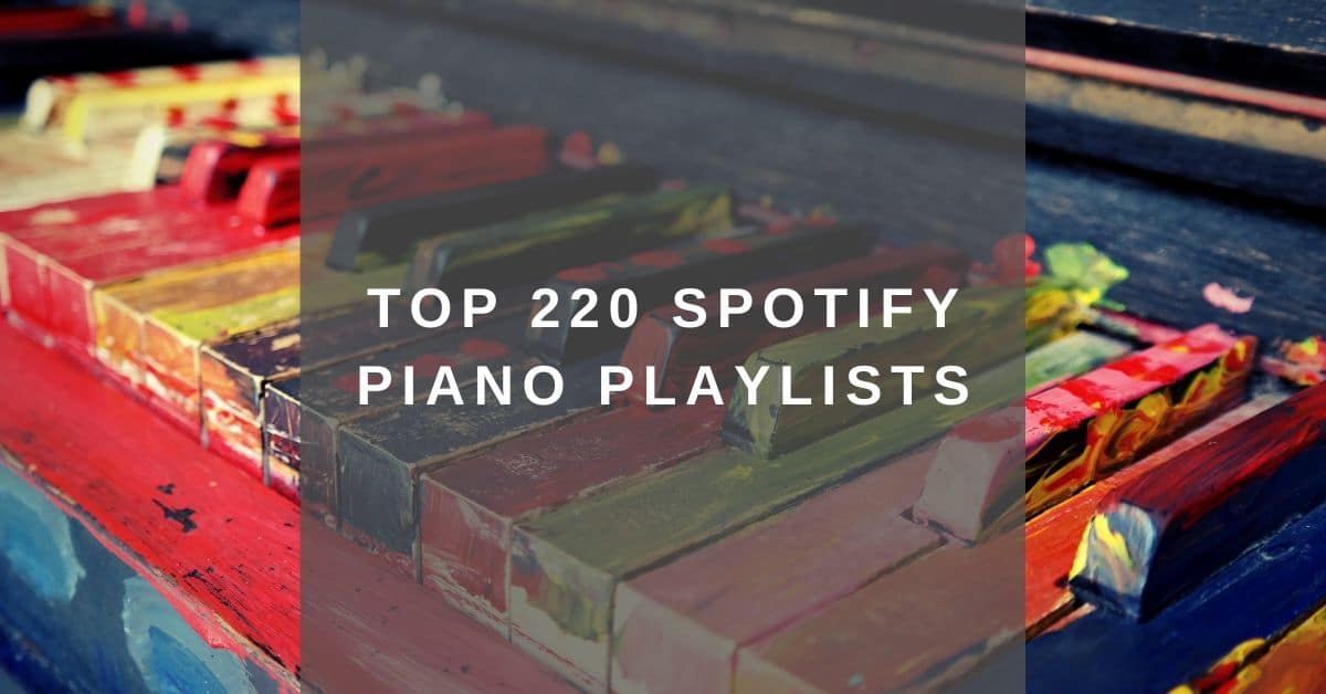 Best Spotify piano playlists