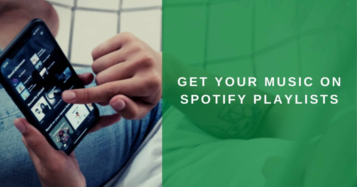 Get your Music on Spotify Playlists